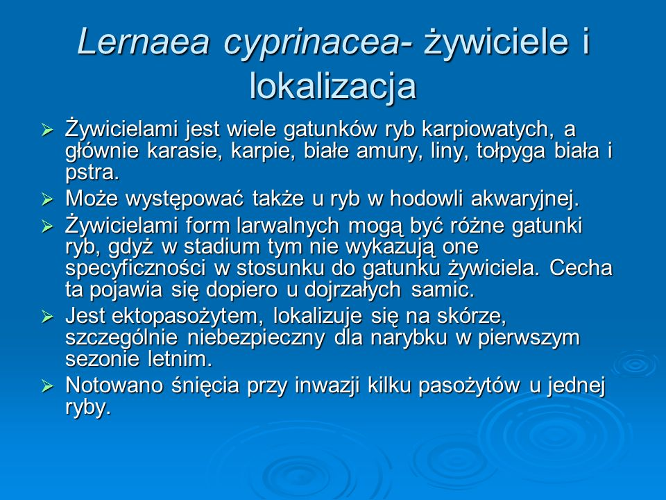Lernaea cyprinacea- żywiciele i lokalizacja