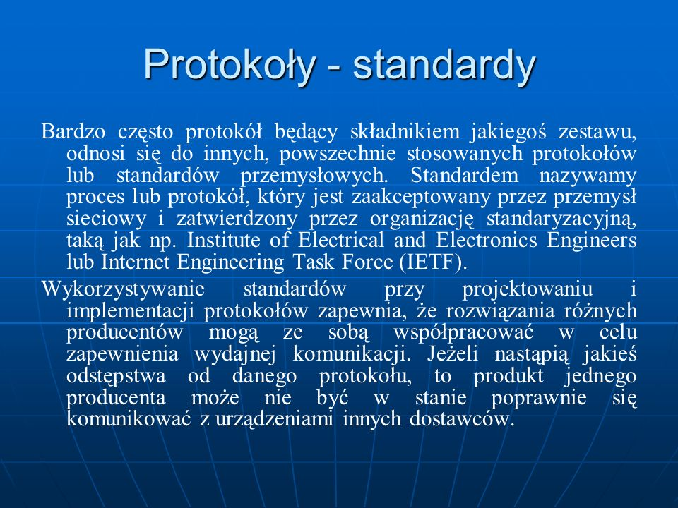 Protokoły - standardy