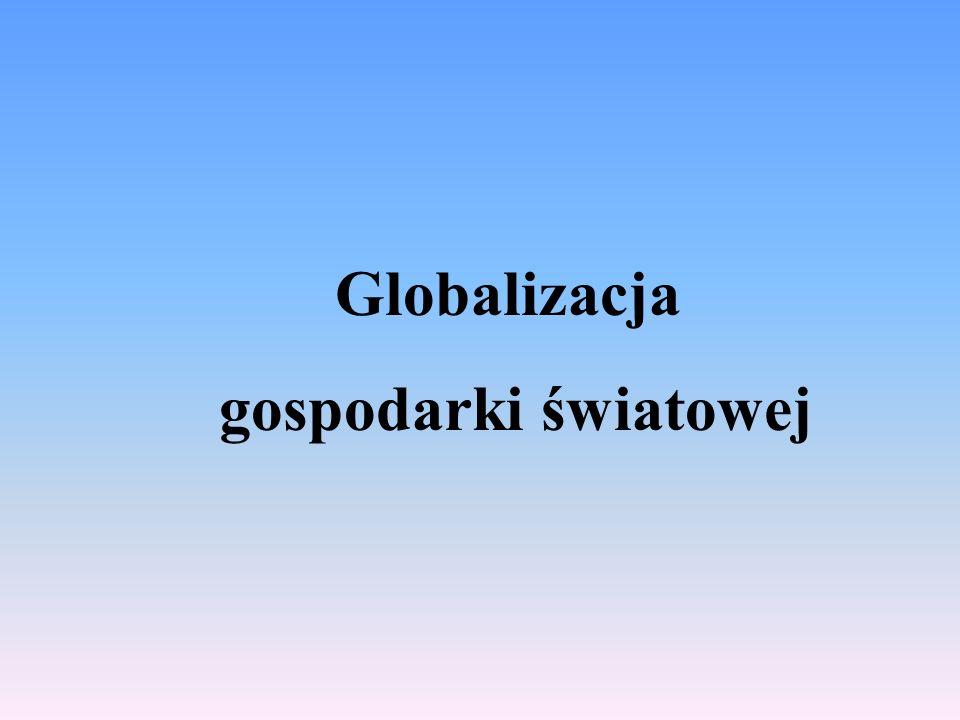 Globalizacja gospodarki światowej