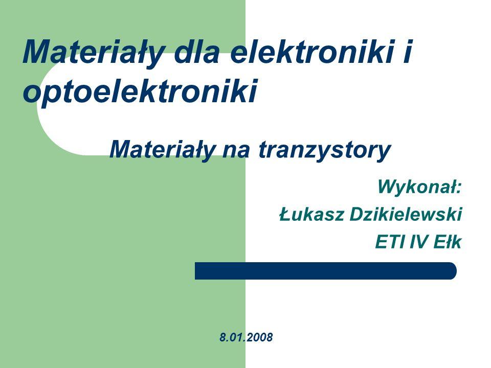 Materiały na tranzystory