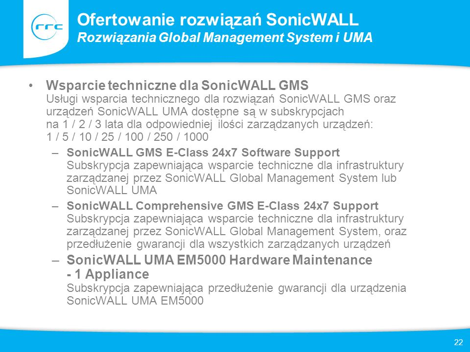 Ofertowanie rozwiązań SonicWALL Rozwiązania Global Management System i UMA
