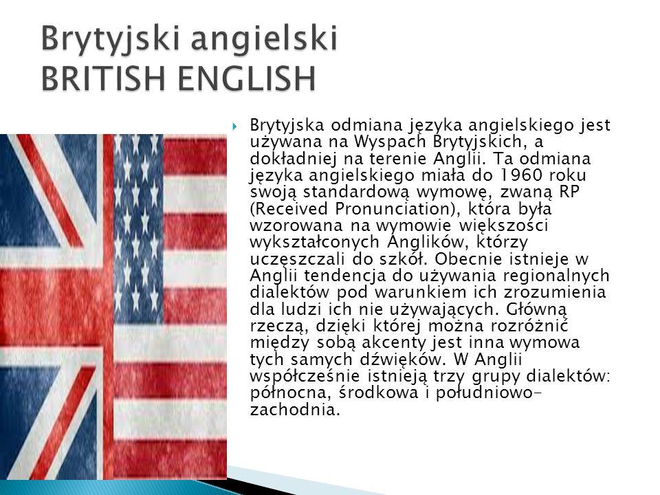 Brytyjski angielski BRITISH ENGLISH