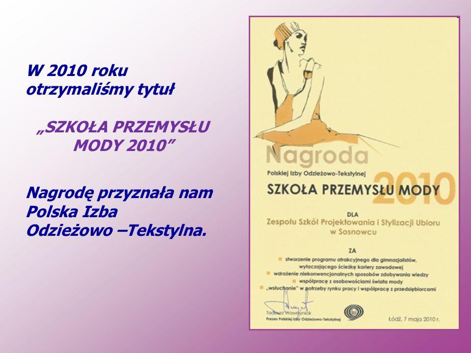 """""""SZKOŁA PRZEMYSŁU MODY 2010"""