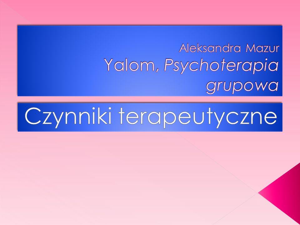 Aleksandra Mazur Yalom, Psychoterapia grupowa