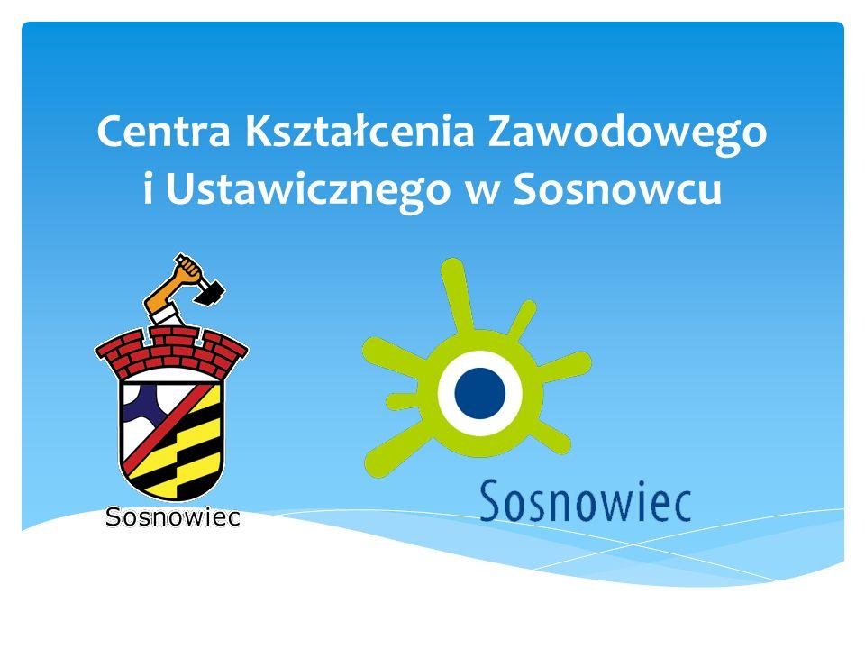 Centra Kształcenia Zawodowego i Ustawicznego w Sosnowcu