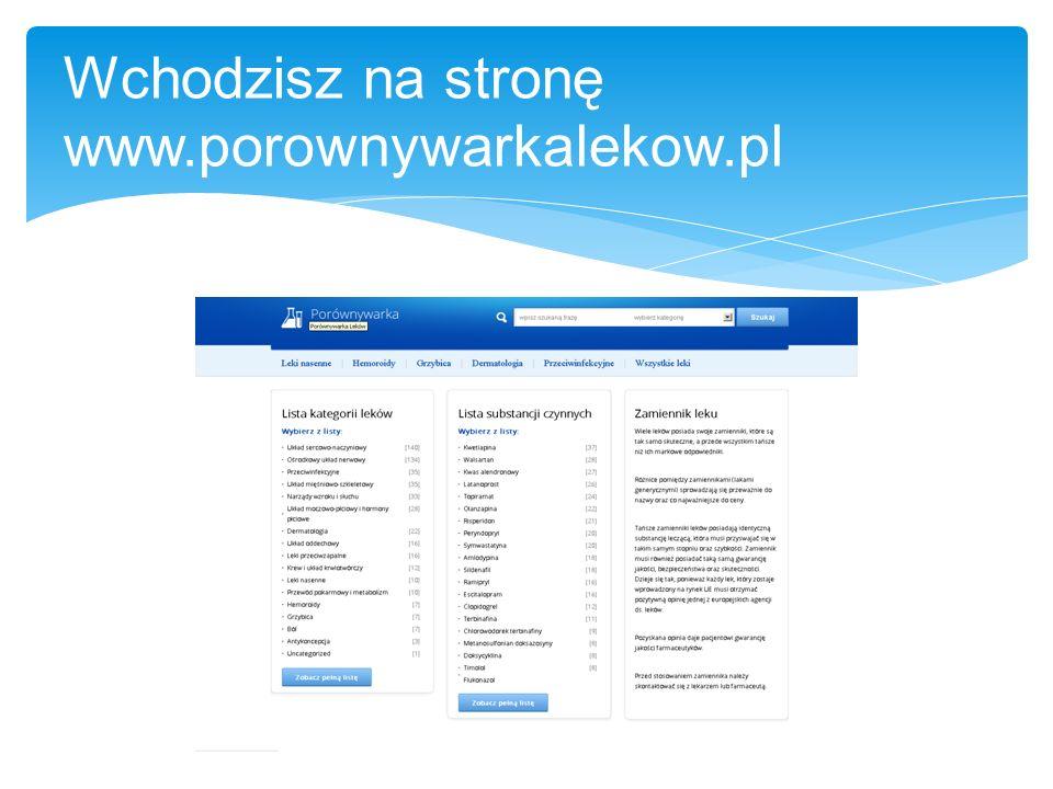 Wchodzisz na stronę www.porownywarkalekow.pl