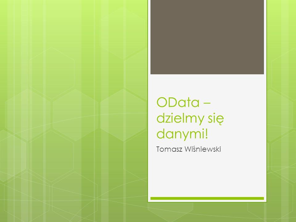 OData – dzielmy się danymi!
