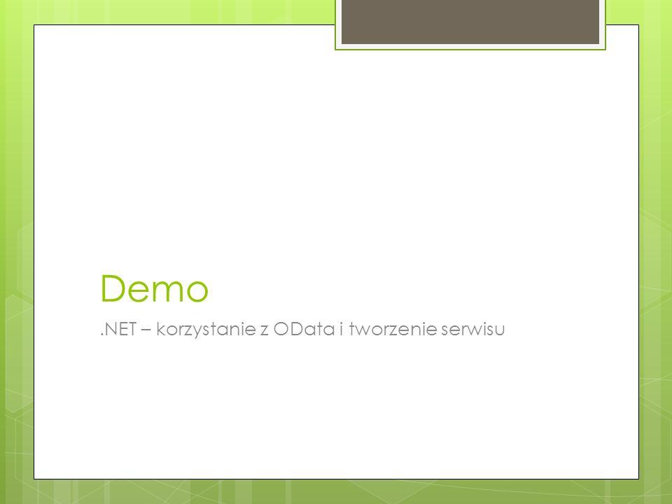 Demo .NET – korzystanie z OData i tworzenie serwisu