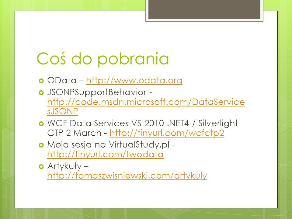 Coś do pobrania OData – http://www.odata.org