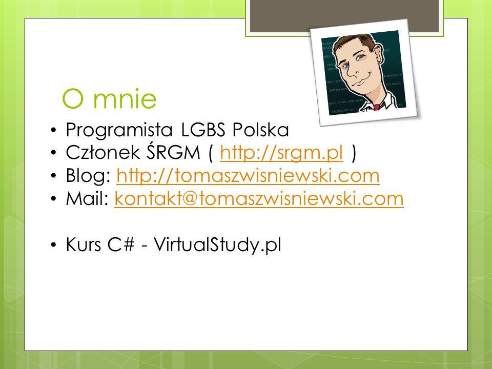O mnie Programista LGBS Polska Członek ŚRGM ( http://srgm.pl )