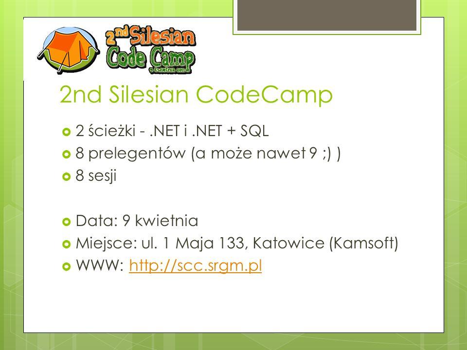 2nd Silesian CodeCamp 2 ścieżki - .NET i .NET + SQL