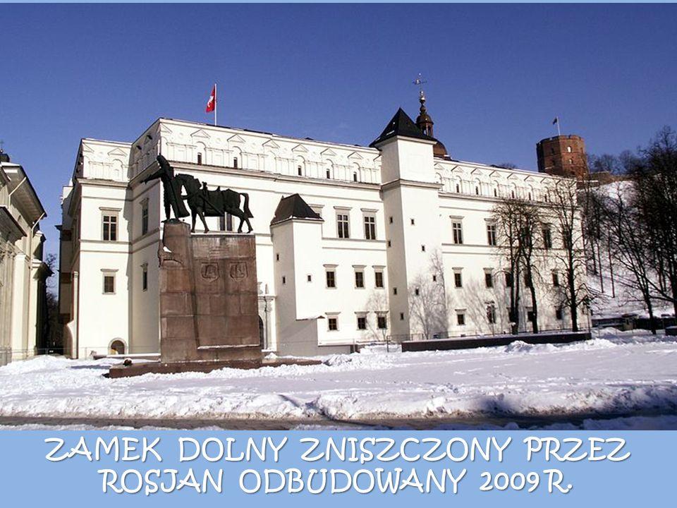 ZAMEK DOLNY ZNISZCZONY PRZEZ ROSJAN ODBUDOWANY 2009 R.