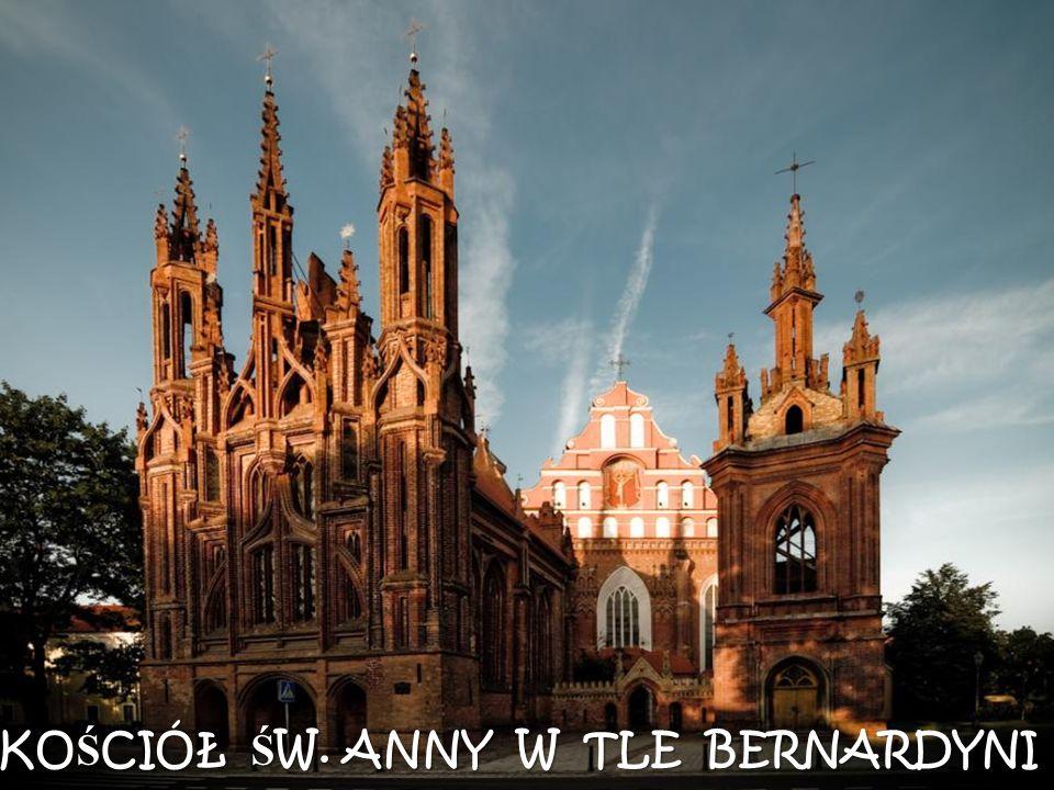 KOŚCIÓŁ ŚW. ANNY W TLE BERNARDYNI