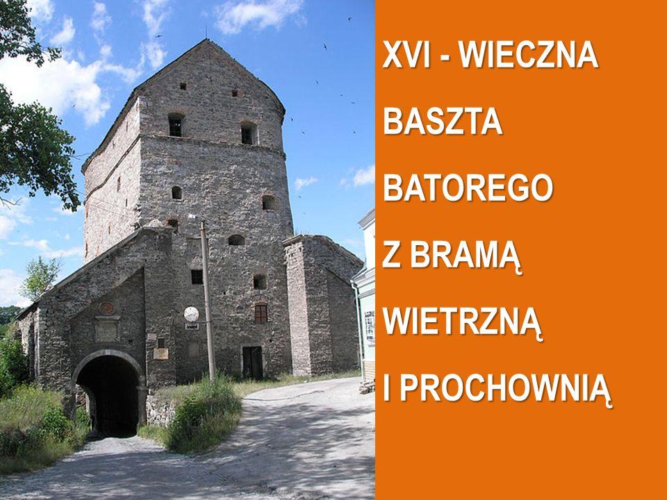 XVI - WIECZNA BASZTA BATOREGO