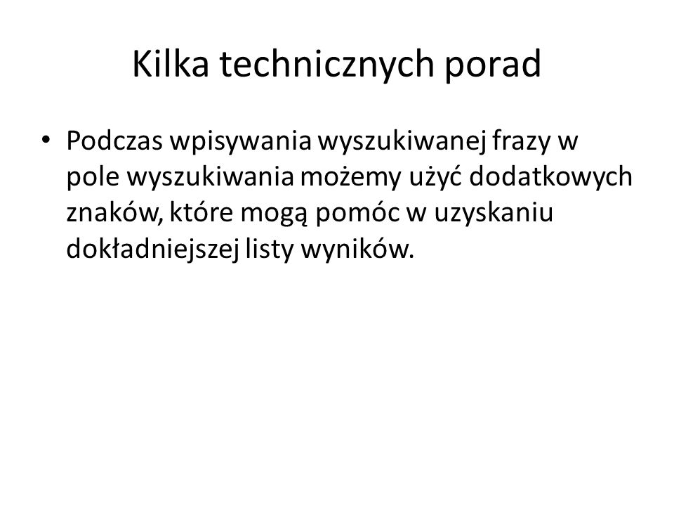 Kilka technicznych porad