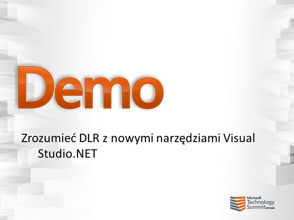 Zrozumieć DLR z nowymi narzędziami Visual Studio.NET
