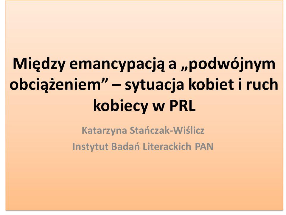 Katarzyna Stańczak-Wiślicz Instytut Badań Literackich PAN