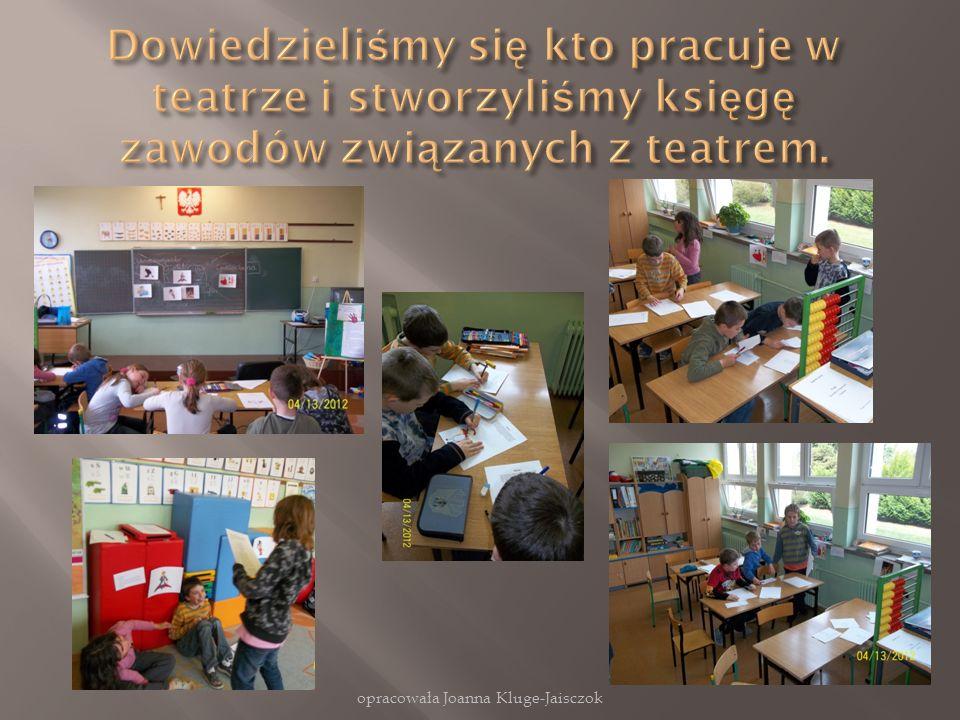 opracowała Joanna Kluge-Jaisczok