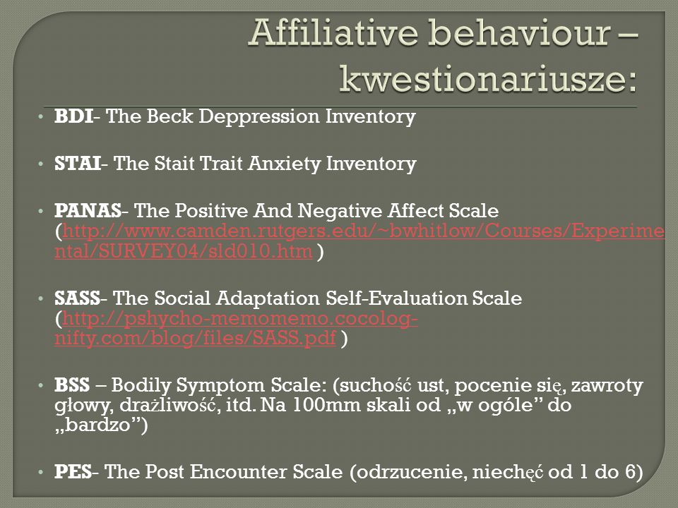 Affiliative behaviour – kwestionariusze:
