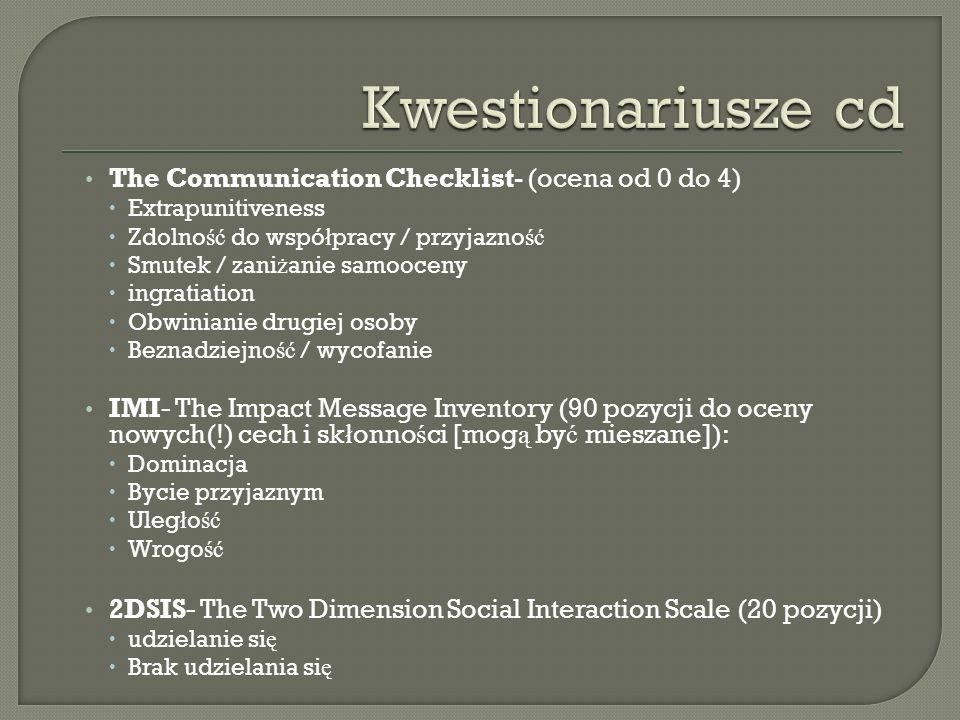 Kwestionariusze cd The Communication Checklist- (ocena od 0 do 4)