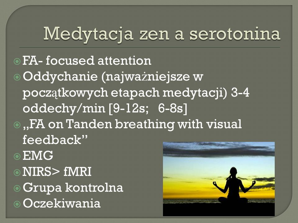 Medytacja zen a serotonina