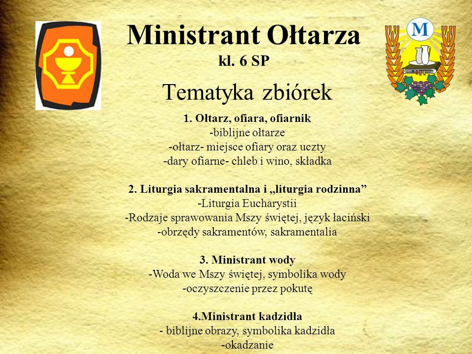 Ministrant Ołtarza kl. 6 SP