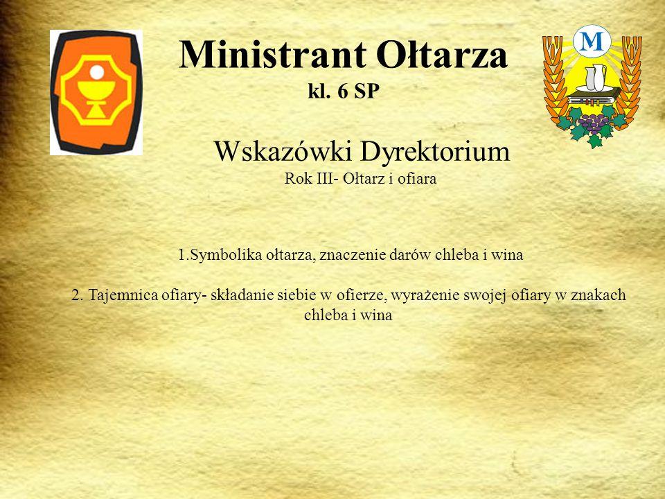 Wskazówki Dyrektorium Rok III- Ołtarz i ofiara