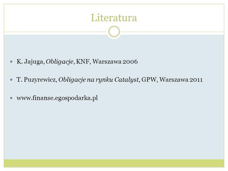 Literatura K. Jajuga, Obligacje, KNF, Warszawa 2006