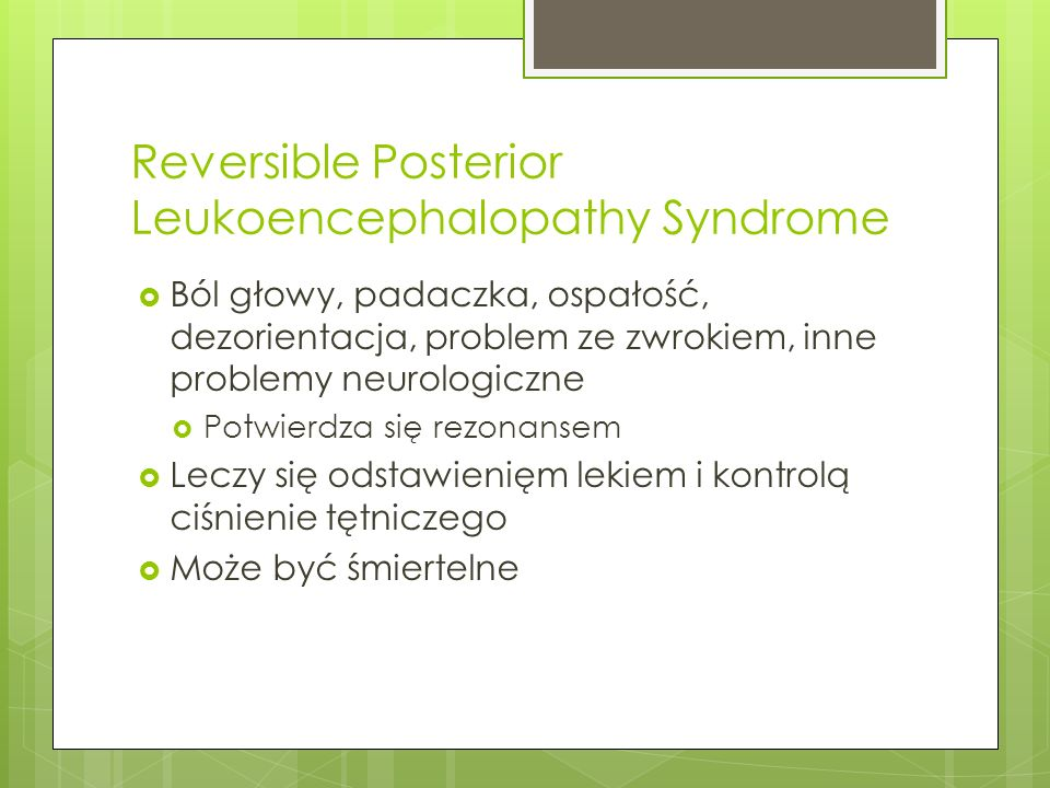 Reversible Posterior Leukoencephalopathy Syndrome