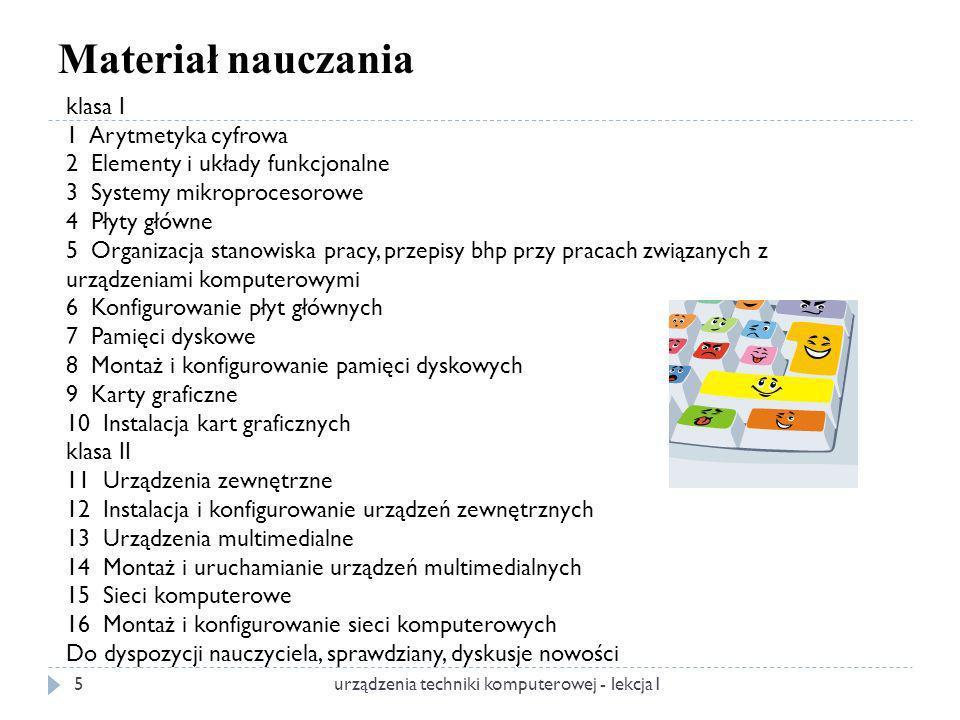 Materiał nauczania klasa I 1 Arytmetyka cyfrowa