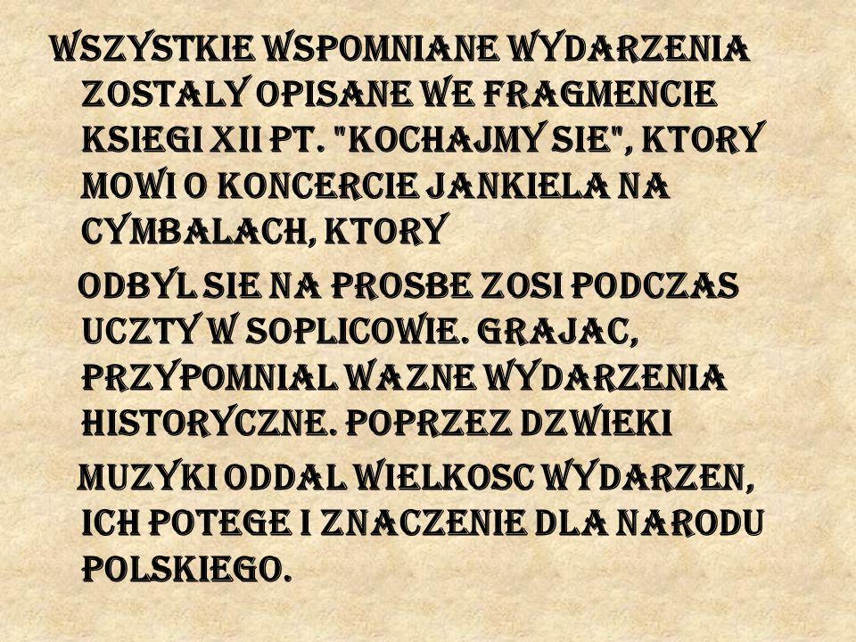 Wszystkie wspomniane wydarzenia zostaly opisane we fragmencie ksiegi XII pt.