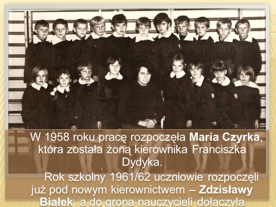 W 1958 roku pracę rozpoczęła Maria Czyrka, która została żoną kierownika Franciszka Dydyka.