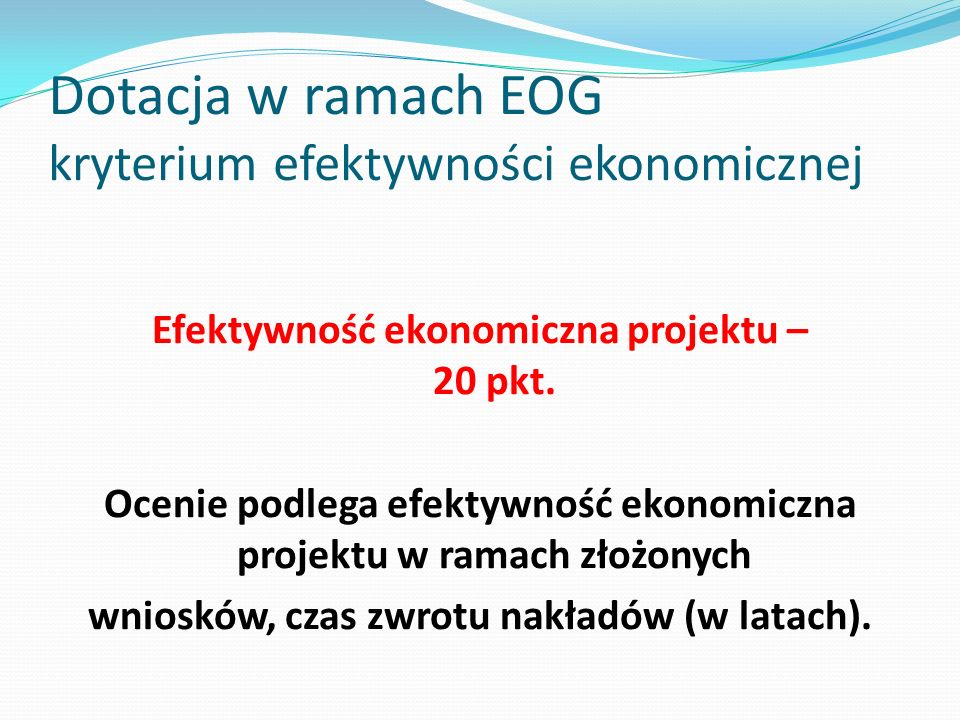 Dotacja w ramach EOG kryterium efektywności ekonomicznej