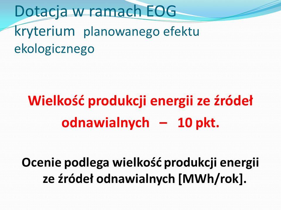 Dotacja w ramach EOG kryterium planowanego efektu ekologicznego