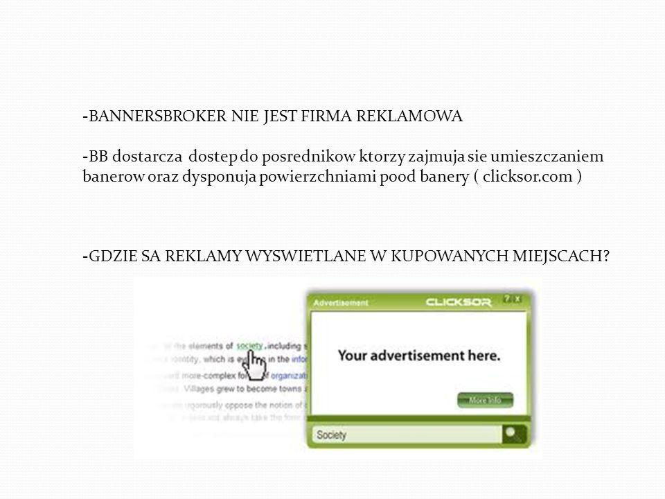 -BANNERSBROKER NIE JEST FIRMA REKLAMOWA