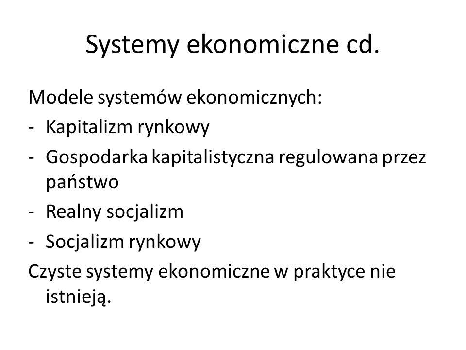 Systemy ekonomiczne cd.