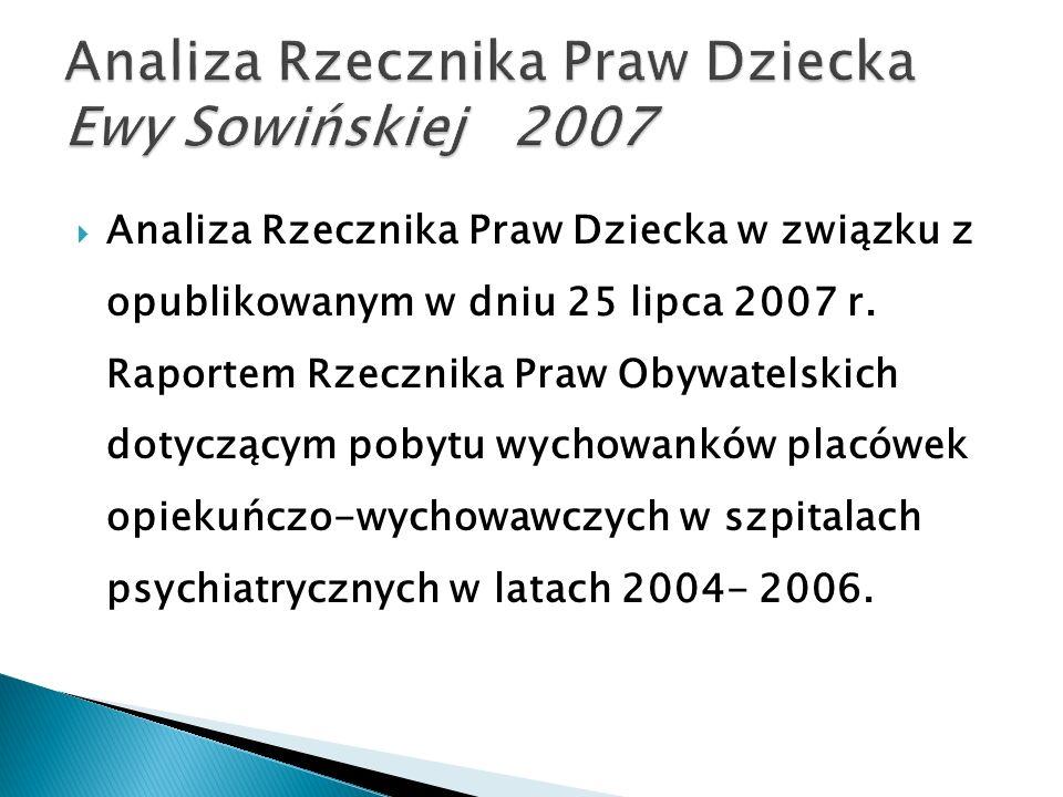 Analiza Rzecznika Praw Dziecka Ewy Sowińskiej 2007