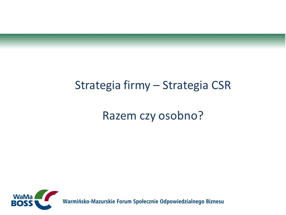Strategia firmy – Strategia CSR
