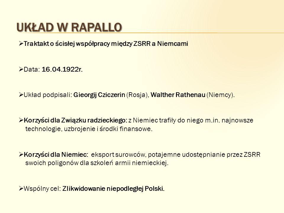 Układ w Rapallo Traktakt o ścisłej współpracy między ZSRR a Niemcami