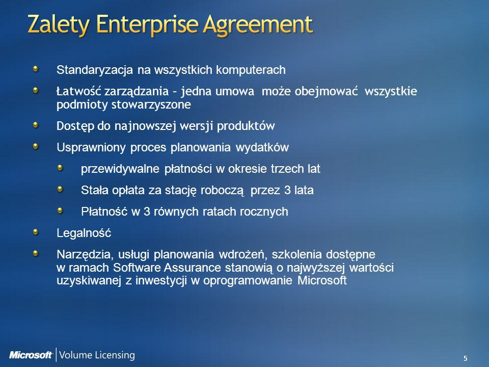 Zalety Enterprise Agreement