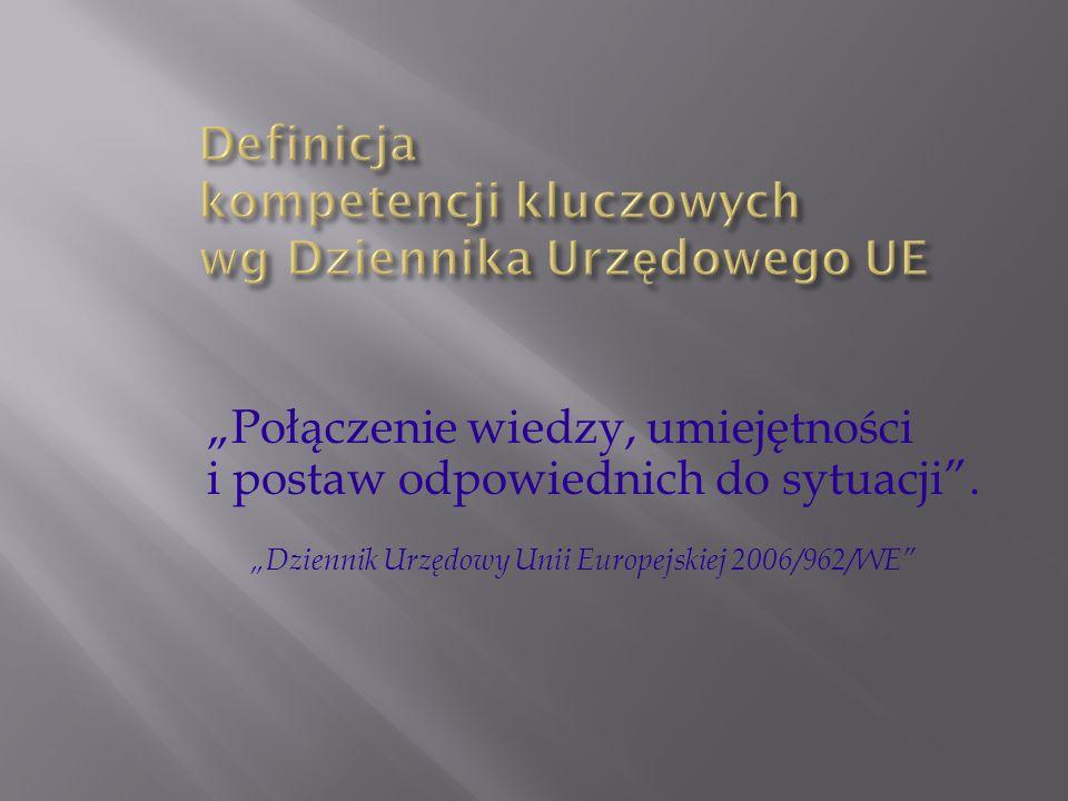 Definicja kompetencji kluczowych wg Dziennika Urzędowego UE