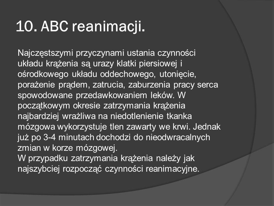 10. ABC reanimacji. Najczęstszymi przyczynami ustania czynności