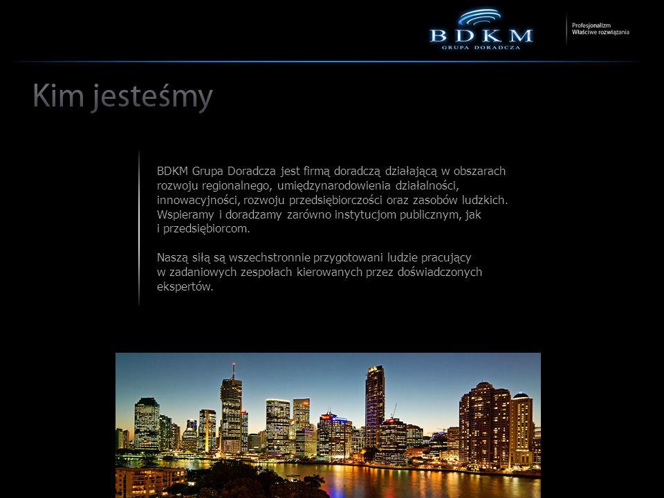 BDKM Grupa Doradcza jest firmą doradczą działającą w obszarach rozwoju regionalnego, umiędzynarodowienia działalności, innowacyjności, rozwoju przedsiębiorczości oraz zasobów ludzkich. Wspieramy i doradzamy zarówno instytucjom publicznym, jak i przedsiębiorcom.