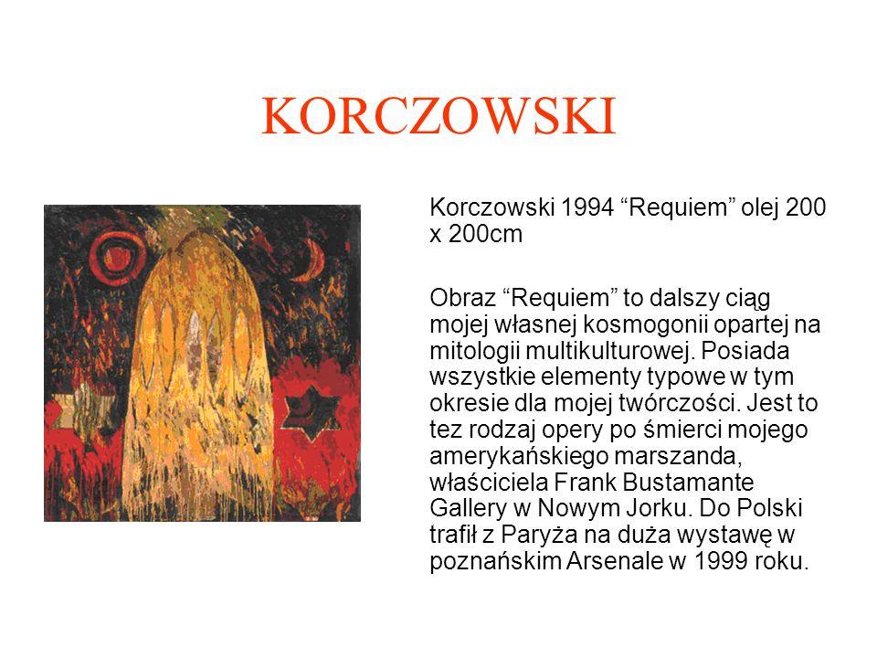 KORCZOWSKI Korczowski 1994 Requiem olej 200 x 200cm