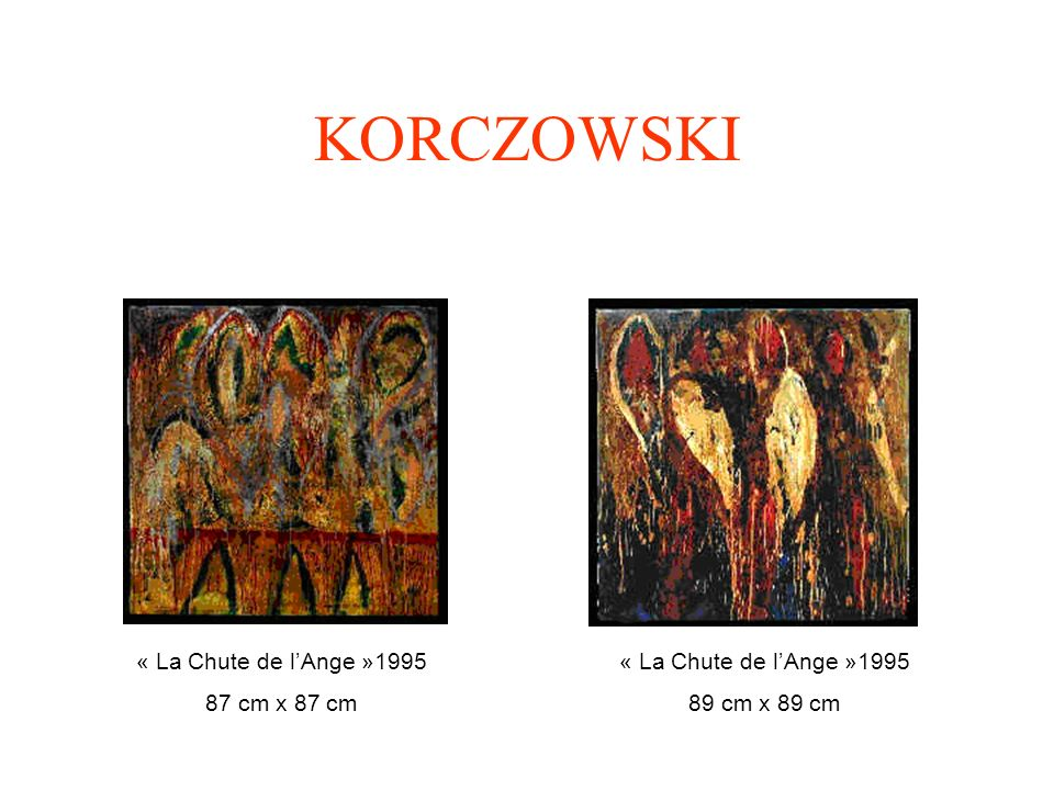 KORCZOWSKI « La Chute de l'Ange »1995 87 cm x 87 cm