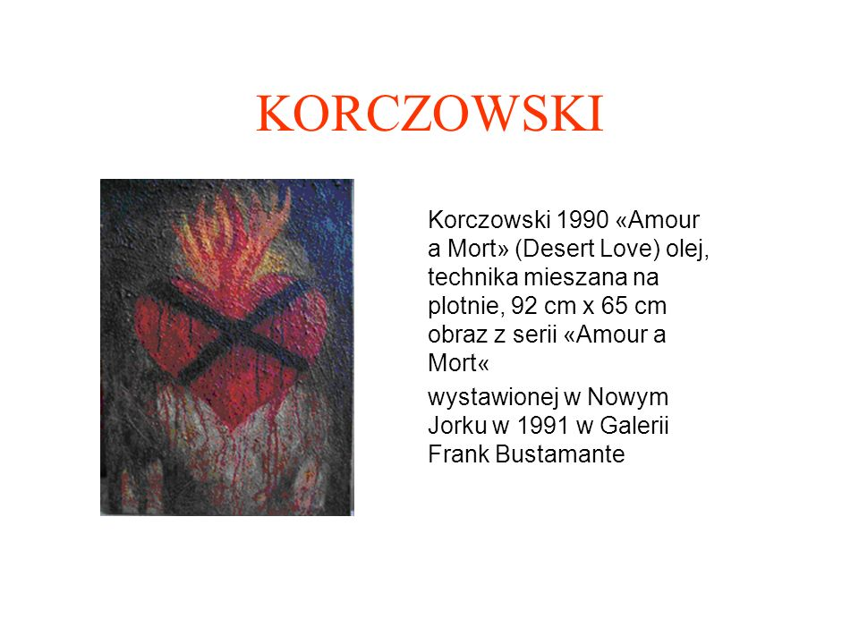KORCZOWSKI Korczowski 1990 «Amour a Mort» (Desert Love) olej, technika mieszana na plotnie, 92 cm x 65 cm obraz z serii «Amour a Mort«