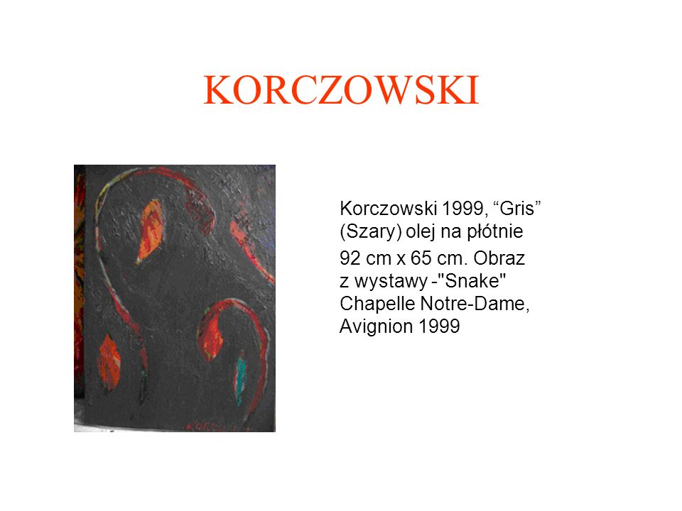 KORCZOWSKI Korczowski 1999, Gris (Szary) olej na płótnie