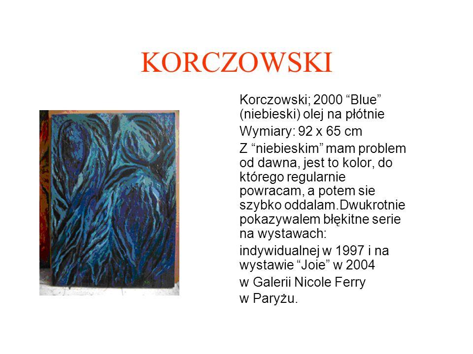 KORCZOWSKI Korczowski; 2000 Blue (niebieski) olej na płótnie