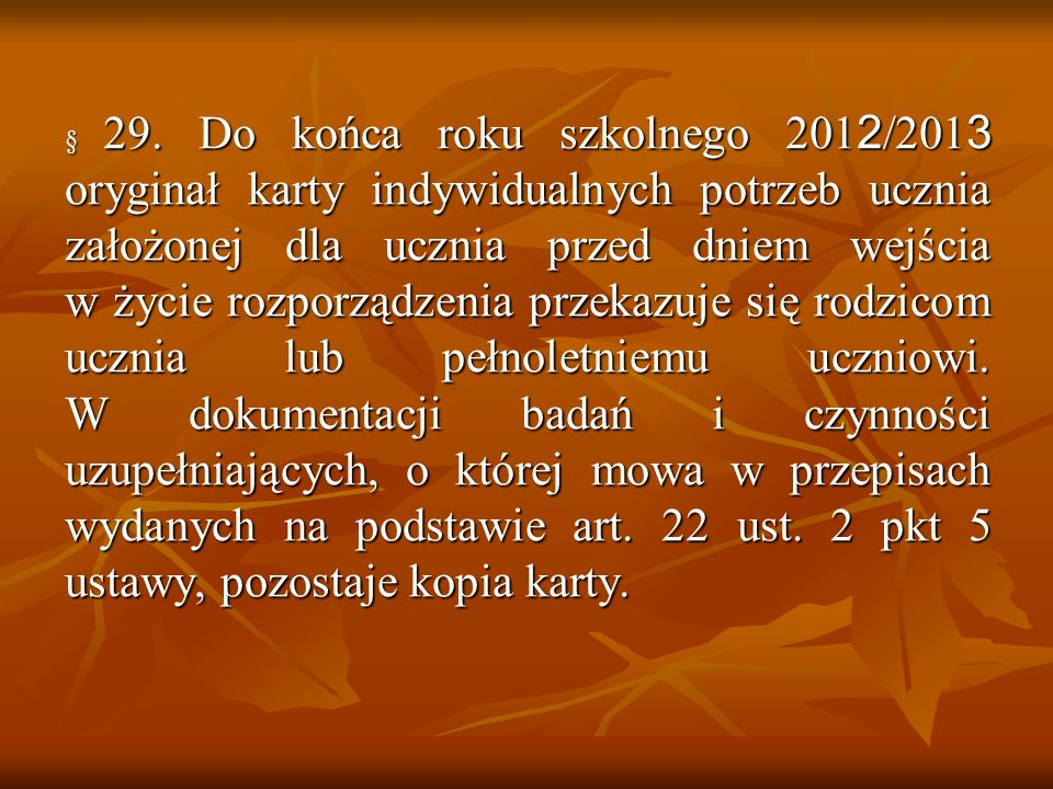 § 29.