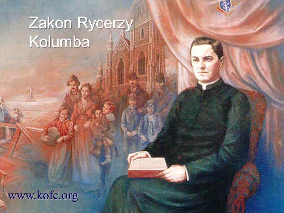 Zakon Rycerzy Kolumba www.kofc.org